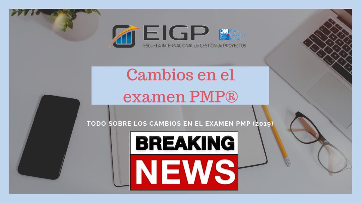 Cambios en el examen PMP