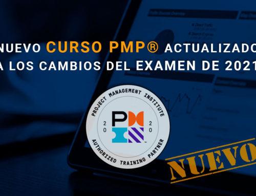 NUEVO CURSO PMP® ACTUALIZADO A LOS CAMBIOS DEL EXAMEN DE 2021